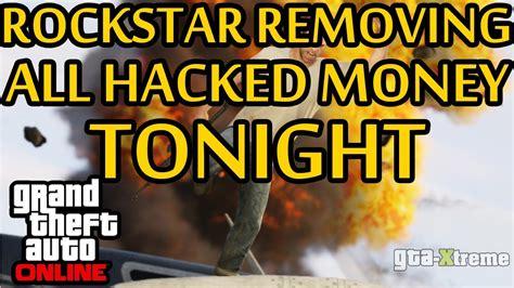 Make Money Online Tonight - gta 5 rockstar removing hacked money tonight maintenance at 9pm youtube