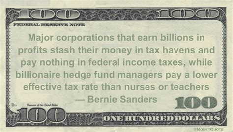 Hedge Fund Salary Post Mba by Bernie Sanders Billionaire Hedge Funders Money Quotes