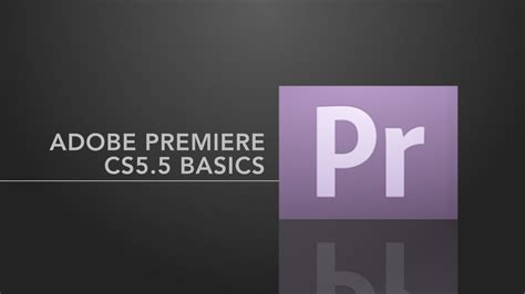 adobe premiere pro basics adobe premiere pro basics youtube