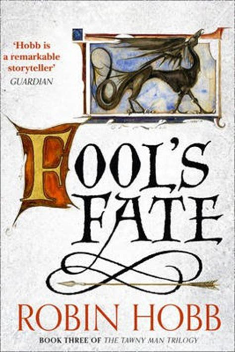 fools fate the tawny fool s fate the tawny man trilogy book 3 robin hobb 9780007588978