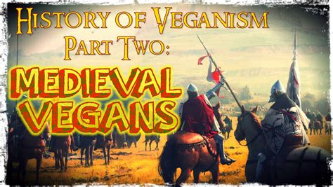 the history of the world in bite sized chunks books vegans in the middle ages the history of veganism part