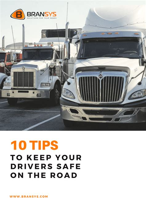 Tips For Keeping Your Car On The Road by 10 Tips To Keep Your Drivers Safe On The Road Bransys