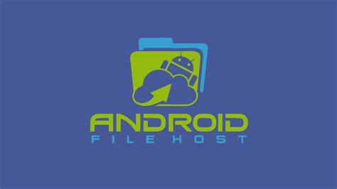 android file host with androidfilehost s vice president of relations roy r rwilco12