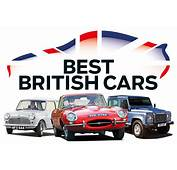 Best British Cars Top 50 All Time Greatest Built
