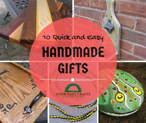Handmade Easy Gifts - 10 and easy handmade gift ideas