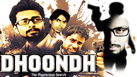 indian full hd movies 2015 video search engine at search com dhoondh the mysterious search full length action