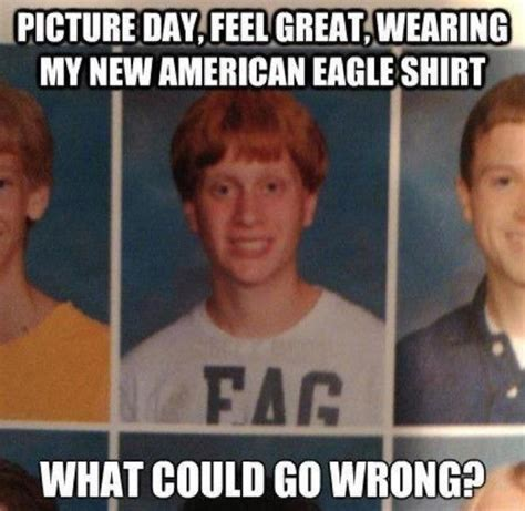 School Picture Meme - picture day feel great wearing my new american eagle