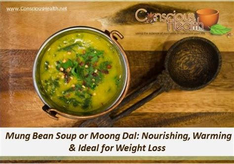 Detox With Mung Bean Soup by Mung Dal Soup For Nourishment And Weight Loss Conscious