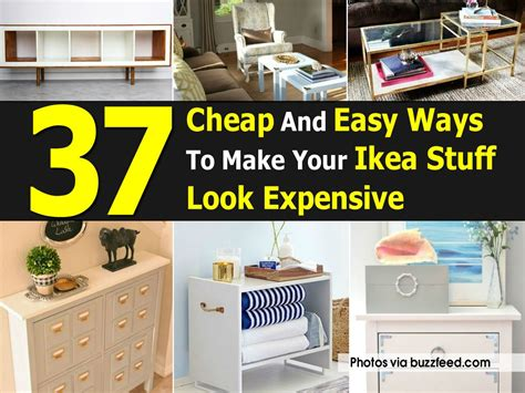 37 cheap and easy ways to make your ikea stuff look expensive 37 cheap and easy ways to make your ikea stuff look expensive