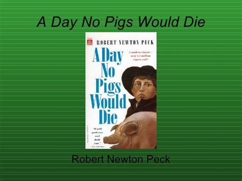 day no a day no pigs would die