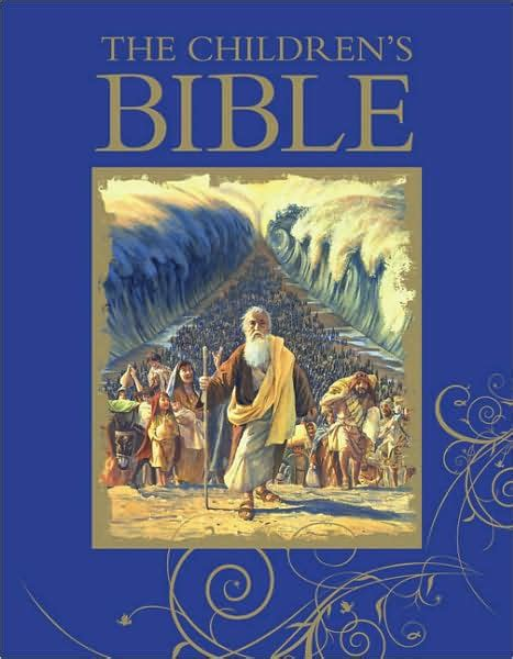 Bible Barnes And Noble The Children S Bible By Dk Publishing Hardcover Barnes