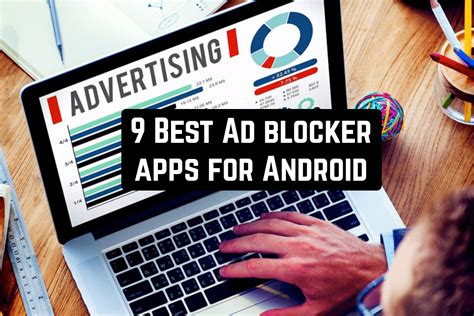 best ad blocker android 9 best ad blocker apps for android android apps for me best android apps and more