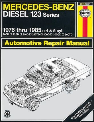 motor auto repair manual 1977 mercedes benz w123 instrument cluster mercedes benz w123 series repair manual 1976 1985 haynes