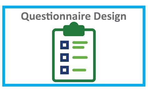 design questionnaire questionnaire design