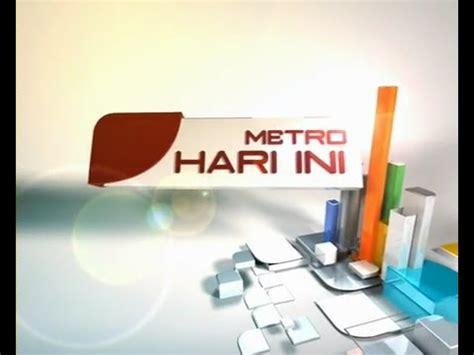 Tv Samsung Hari Ini metro hari ini metro tv
