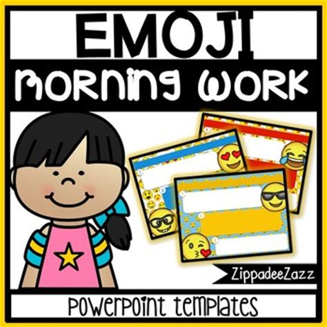 Emoji Editable Powerpoint Templates Morning Work By Zippadeezazz Emoji Powerpoint Template