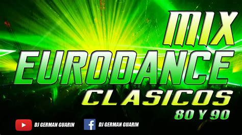 youtube dance music anos 80 90 demo mix euro dance clasicos a 241 os 80 y 90 youtube