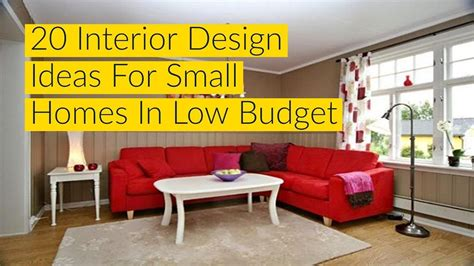 Interior Design Ideas For Small Homes In Low Budget