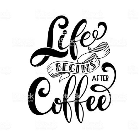 life begins  coffee stock illustration
