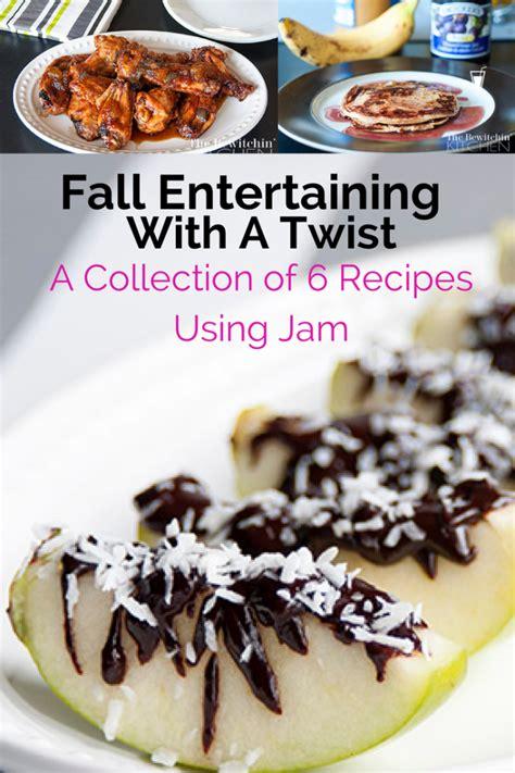 fall entertaining recipes fall entertaining using recipes with jam pairingideas
