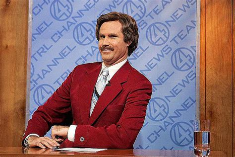 Anchorman L by Quotes From The Anchorman