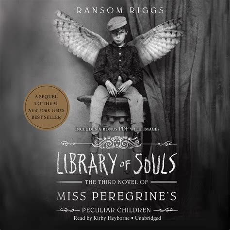 peculiar ground a novel books library of souls audiobook by ransom riggs for