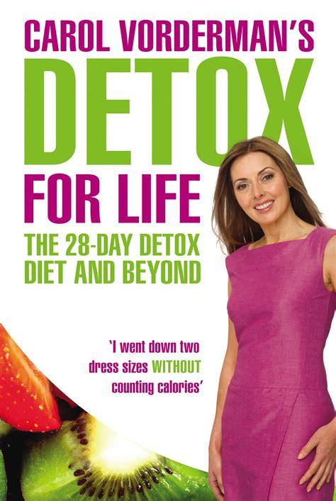 6 Day Detox Drop Book by Carol Vorderman S Detox For The 28 Day Detox Diet