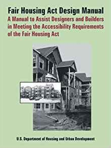 the housing design handbook fair housing act design manual a manual to assist designers and builders in meeting the