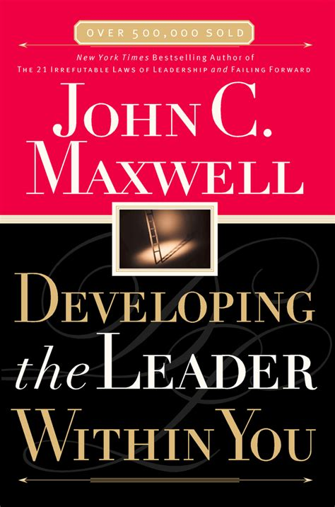 developing the leader within you 2 0 books developing the leader within you by maxwell read ebook