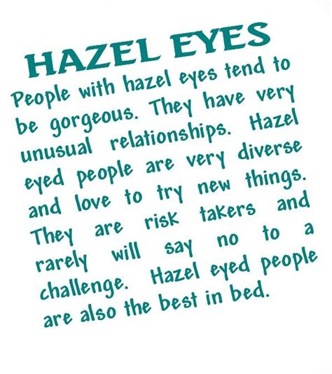 hazel eyes best hair color quotes hazel eyed people quotes quotesgram