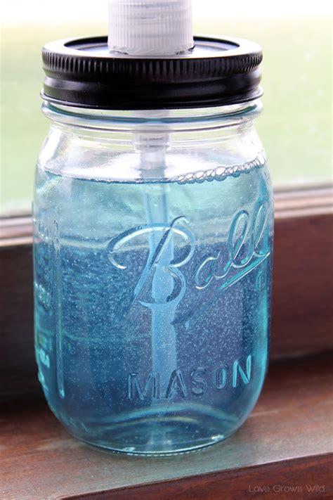 how to make mason jar soap dispensers love grows wild