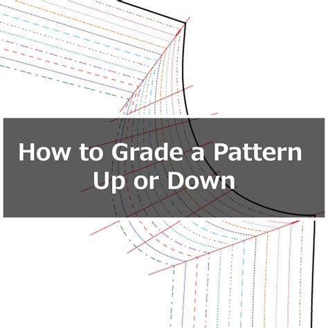 pattern grading up how to grade a pattern up or down a size or two itch
