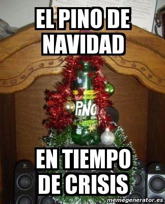 imagenes memes para navidad meme personalizado el pino de navidad en tiempo de