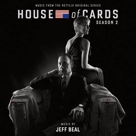 House Of Cards Soundtrack house of cards season 2 from the netflix original series