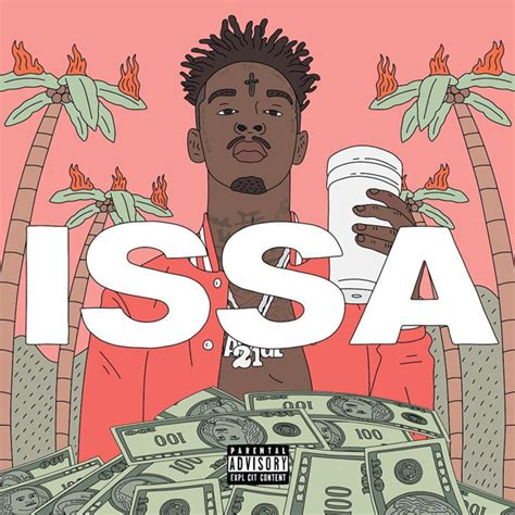 coloring book mixtape release date 21 savage announces issa album release date hiphop magz