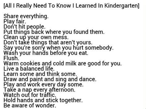 everything i learned about everything i learned in kindergarten quotes quotesgram