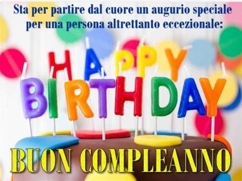 lettere per auguri di compleanno auguri di buon compleanno le frasi migliori