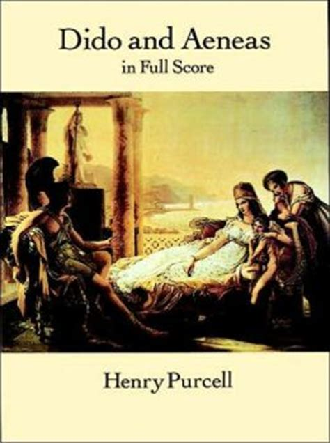 henry purcell s dido and aeneas books dido and aeneas in score sheet by henry