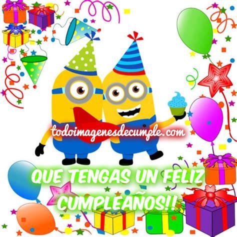 imagenes de happy birthday para ninos feliz cumplea 241 os minios cumplea 241 os pinterest