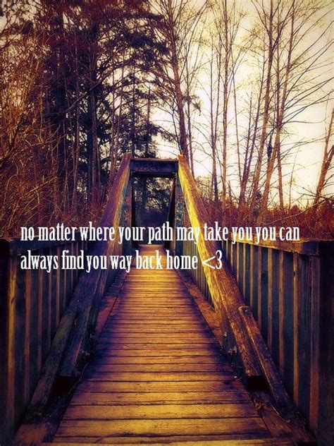 find your home always find your way home my quote truths about