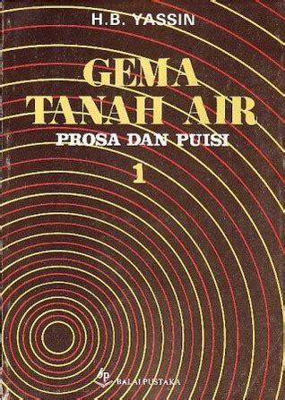 gema tanah air prosa dan puisi buku 1 by h b jassin reviews discussion bookclubs lists