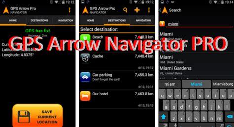 gps pro apk gps arrow navigator pro mod apk for android free