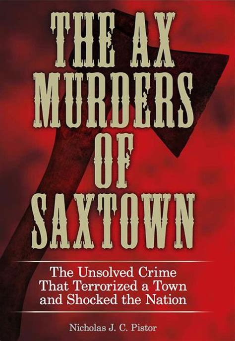 the ax book the new book revisits grisly ax murders near belleville entertainment