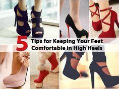 how do you make heels comfortable 8 ways to make high heel shoes comfortable tips for