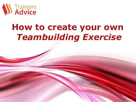 how to create your own powerpoint template how to create your own teambuilding exercise