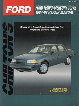small engine service manuals 1992 mercury topaz interior lighting 1984 1992 ford tempo mercury topaz chilton s total car care manual