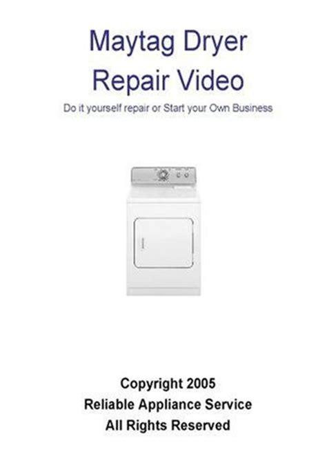 Maytag Clothes Dryer Repair Manual Maytag Dryer Repairs
