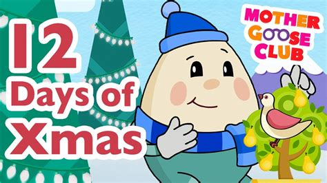 the twelve days of the twelve days of christmas mother goose club christmas songs youtube