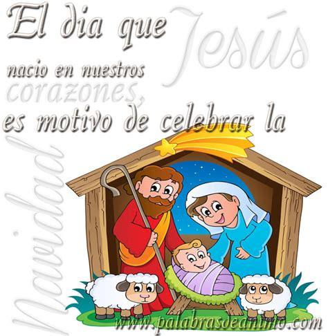 imagenes de jesus la navidad el dia que jes 250 s nacio en nuestros corazones es motivo de
