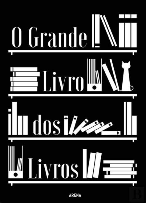 O Grande Livro dos Livros - Livro - Bertrand